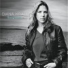 I'll Never Be The Same - Diana Krall