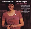 The Singer, Liza Minnelli