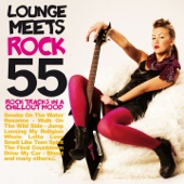 Lounge Meets Rock (55 Rock Tracks in a Chillout Mood)