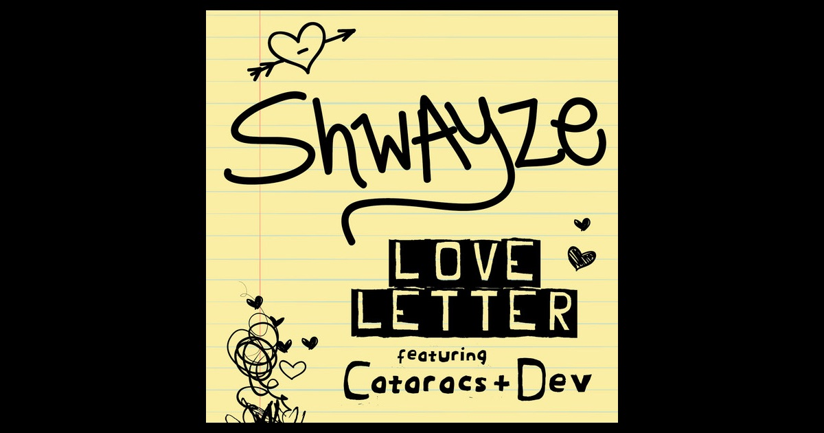 Love Letter Feat The Cataracs And Dev
