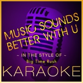 Music Sounds Better With U (Instrumental Version)