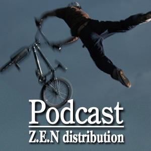 -BMX VIDEO CAST by ZEN DISTRO-