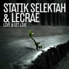 Live & Let Live - Single, Lecrae & Statik Selektah
