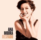 Desfado - Ana Moura