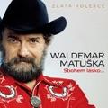 Waldemar Matuška Tuhle rundu platím já