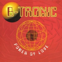 B-TRONIC - Power Of Love