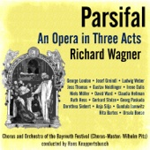 Richard Wagner: Parsifal - An Opera in Three Acts