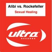 Alibi vs Rockerfeller - Sexual Healing