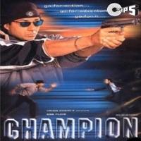 Champion (Original Motion Picture Soundtrack) - Shankar Sahney, Hema Sardesai & Anand Raj Anand