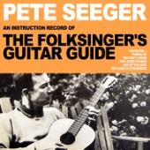 Pete Seeger:The Folksinger's Guitar Guide