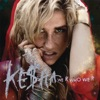 We R Who We R - Single, Ke$ha