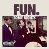 Some Nights, Fun.