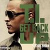 Get Back Up (feat. Chris Brown) - Single, T.I.