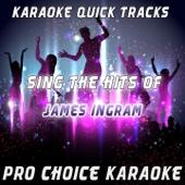 How Do You Keep the Music Playing (Karaoke Version) [Originally Performed By James Ingram & Patti Austin]