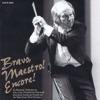 Bravo, Maestro! Encore! (Frederick Fennell Series), Frederick Fennell & Tokyo Kosei Wind Orchestra