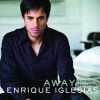 Away (Dave Audé Club Remix International) - Single, Enrique Iglesias & Sean Garret