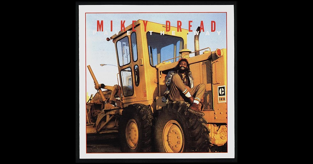 Mikey Dread Pave The Way