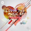 Lovin the Music - Single