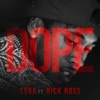 Dope (feat. Rick Ross) - Single