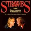 40th Anniversary Celebration Vol 2: Rick Wakeman & Dave Cousins