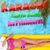Karaoke - Canto Como Los Prisioneros