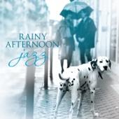 Rainy Afternoon Jazz