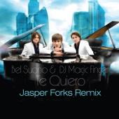 Te Quiero (Remixes) [Jasper Forks Remix] - EP cover art