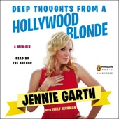 Jennie Garth, Emily Heckman - Deep Thoughts from a Hollywood Blonde (Unabridged)  artwork