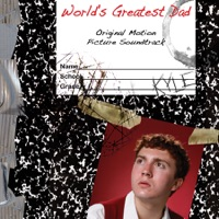 World's Greatest Dad - Official Soundtrack