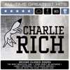 All-Time Greatest Hits (Re-Recorded Versions), Charlie Rich