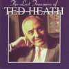 Lonesome Road  - Ted Heath
