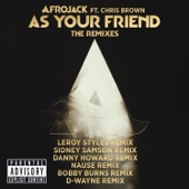 As Your Friend (The Remixes) [feat. Chris Brown]