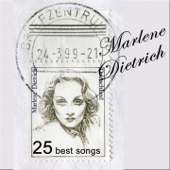 The Blue Angel: 25 Best Songs by Marlene Dietrich