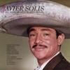 Javier Solis Con Acompañamiento de Mariachi, Javier Solis