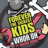 Whoa Oh! (Me vs. Everyone) [feat. Selena Gomez] - Single, Forever the Sickest Kids