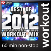 Best of 2012 Workout Mix (60 Min Non-Stop Workout Mix - 130 BPM)