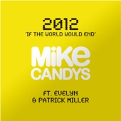 2012 (If the World Would End) (Video Edition) [feat. Evelyn & Patrick Miller]
