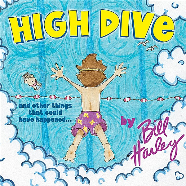 High Dive by Bill Harley