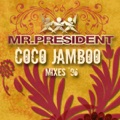 Mr. President Coco Jamboo