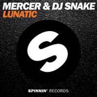 Lunatic - Single - Mercer & DJ Snake