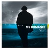 My Romance (Album Version)  - Kevin Mahogany