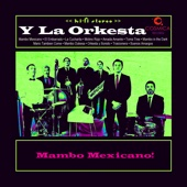 Mambo Mexicano! - Sergio Mendoza y La Orkesta