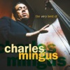 Moanin' (LP Version) - Charles Mingus