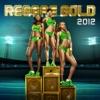 Reggae Gold 2012 ジャケット画像