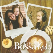 Bossa Kids: Kid of Bossa (Christmas Special Edition)