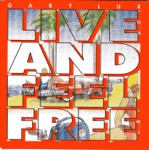Live and Feel Free - EP