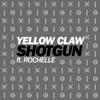 Yellow Claw ft. Rochelle - Shotgun
