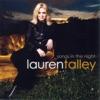 Songs In the Night, Lauren Talley