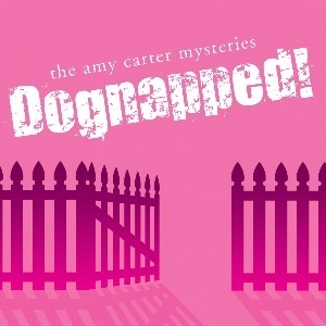 Dognapped! An Amy Carter Mystery
