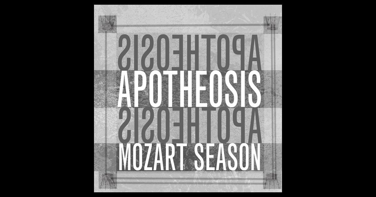 mozart season apothesis